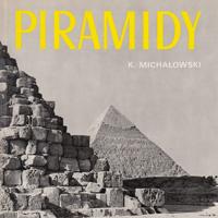 Пирамиды и мастабы. Альбом (Казимеж Михаловский, Анджей Дзевановский)